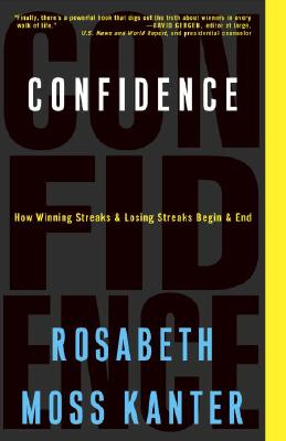 Confidence By Kanter, Rosabeth Moss
